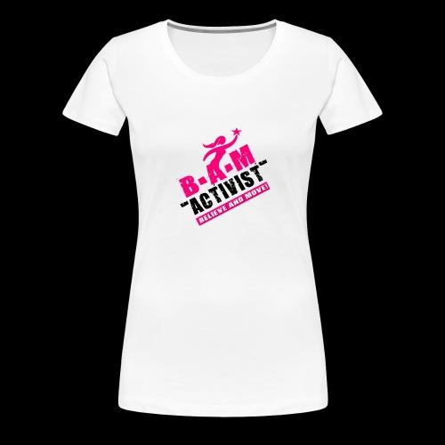B.A.M. ACTIVIST - Women's Premium T-Shirt