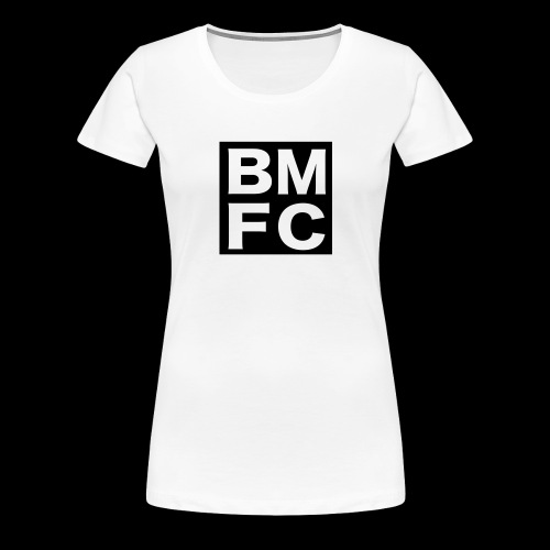 Black Man Fan Club | BMFC - Women's Premium T-Shirt