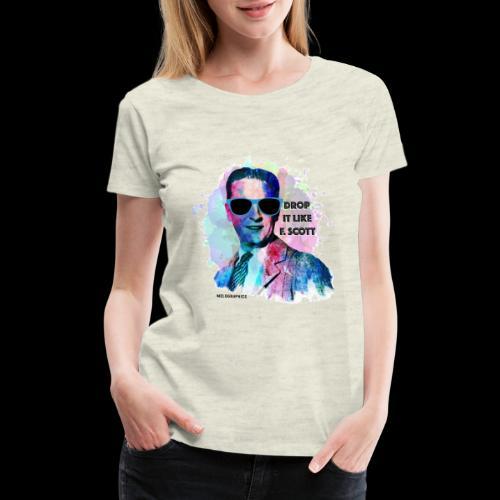 Drop it Like F. Scott | Write Music - Women's Premium T-Shirt