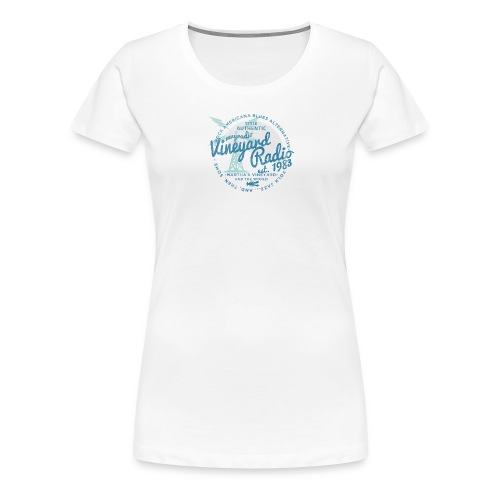 Vineyard Radio - Women's Premium T-Shirt