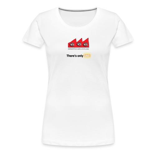 There sOnlyOne onWhite - Women's Premium T-Shirt