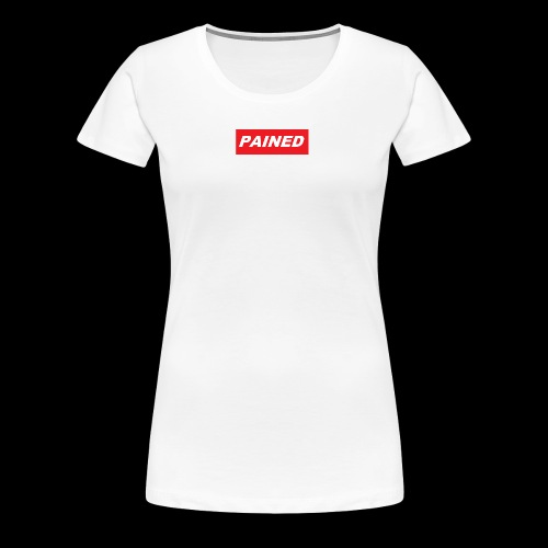 PAINED - Women's Premium T-Shirt