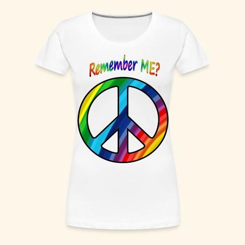 remember me - Peace Sign - Women's Premium T-Shirt