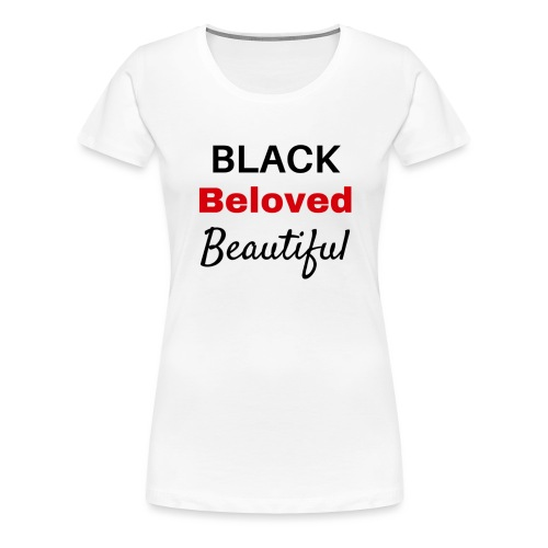 Black Beloved Beautiful RED - Women's Premium T-Shirt