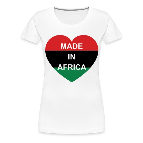 Made in Africa - Women's Premium T-Shirt