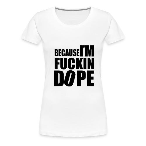 dope3 - Women's Premium T-Shirt