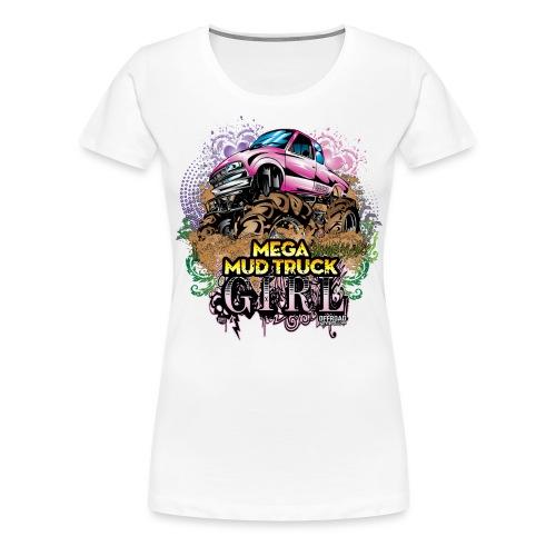 Mega Mud Truck Girl - Women's Premium T-Shirt