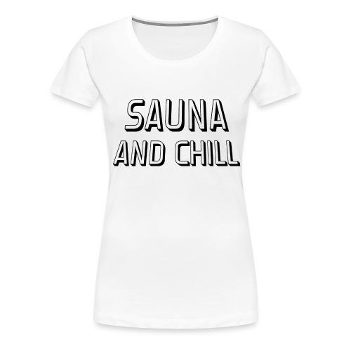 DS - Sauna And Chill - Women's Premium T-Shirt