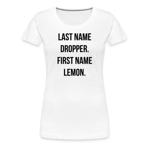 last name - Women's Premium T-Shirt