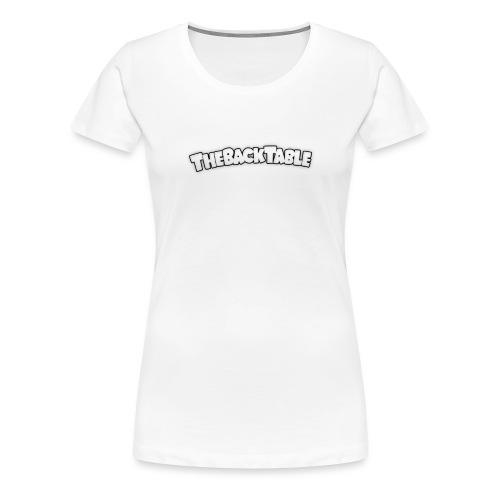 TheBackTableBannerShirt1 png - Women's Premium T-Shirt