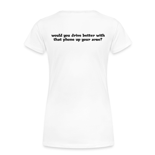 Phone up arse Black - Women's Premium T-Shirt