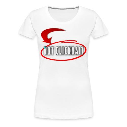 notclickbait png - Women's Premium T-Shirt