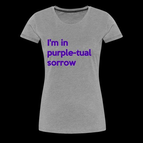 Purple-tual sorrow - Women's Premium T-Shirt