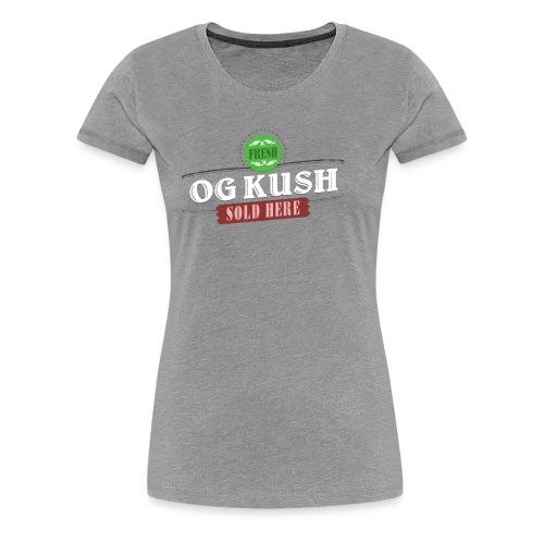 OG Kush Sold Here Retro Weed Shirt - Women's Premium T-Shirt