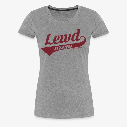 Lewd Crew 188 01 01 - Women's Premium T-Shirt