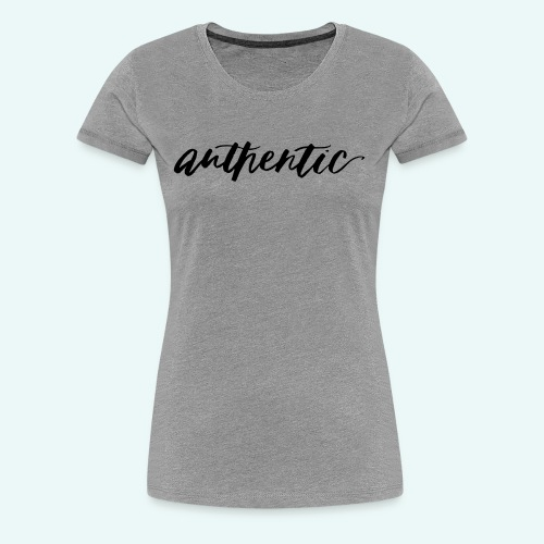 Live Authentic - Women's Premium T-Shirt
