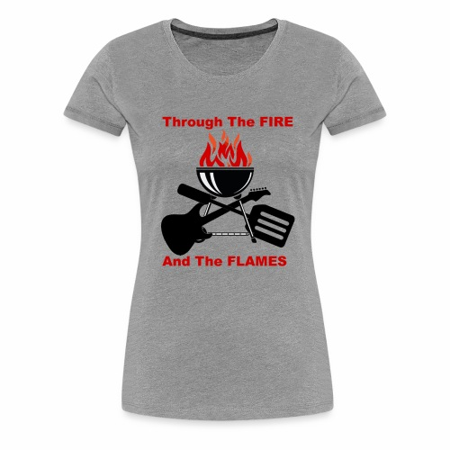 Fire and Flames BBQ - Women's Premium T-Shirt