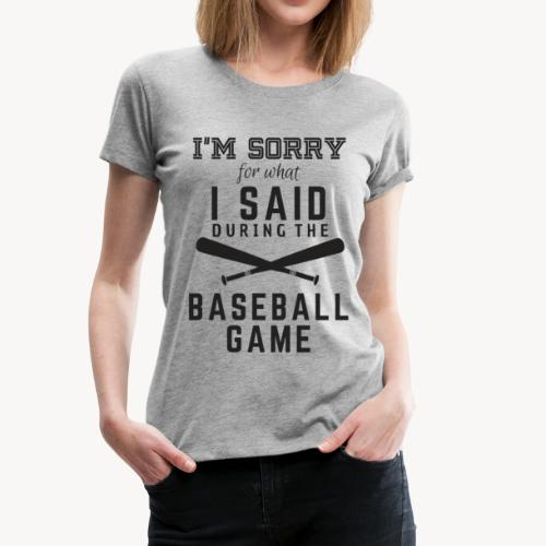 Sorry Not Sorry - Women's Premium T-Shirt