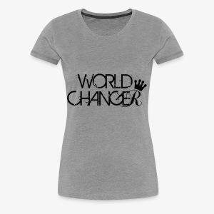 World Changer - Women's Premium T-Shirt