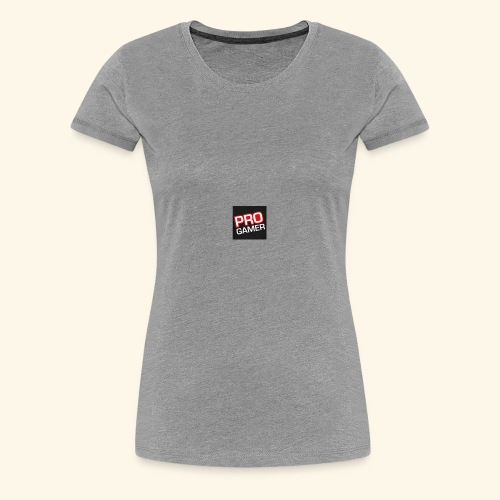 THE PRO GAMERS ARE HERE!! - Women's Premium T-Shirt