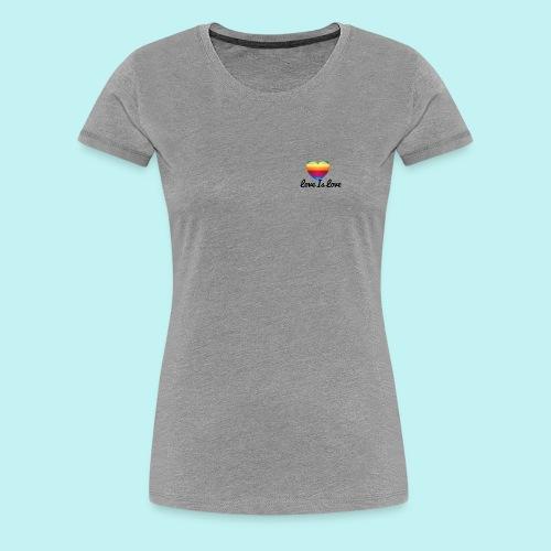 Love Is love - Women's Premium T-Shirt