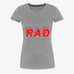 RAD IN RED - Women's Premium T-Shirt