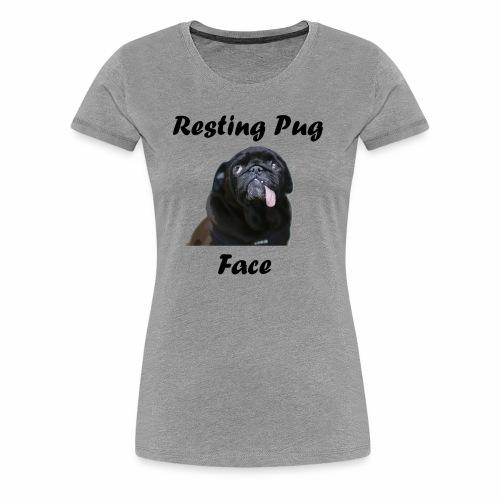 Resting Pug Face Tshirt - Women's Premium T-Shirt
