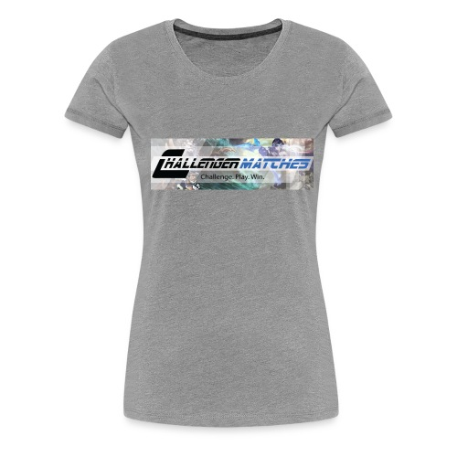Challenger Matches...Challenge. Play. Win - Women's Premium T-Shirt