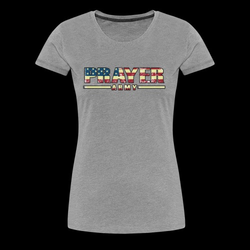 Prayer Army USA Flag - Women's Premium T-Shirt