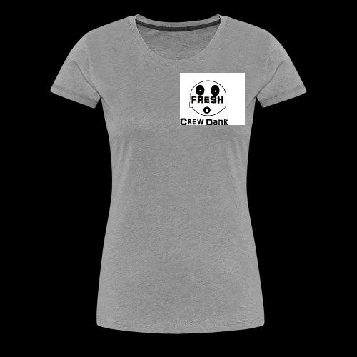 Crew Dank - Women's Premium T-Shirt