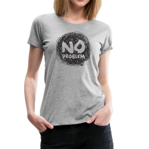 No Problem-Doodle - Women's Premium T-Shirt