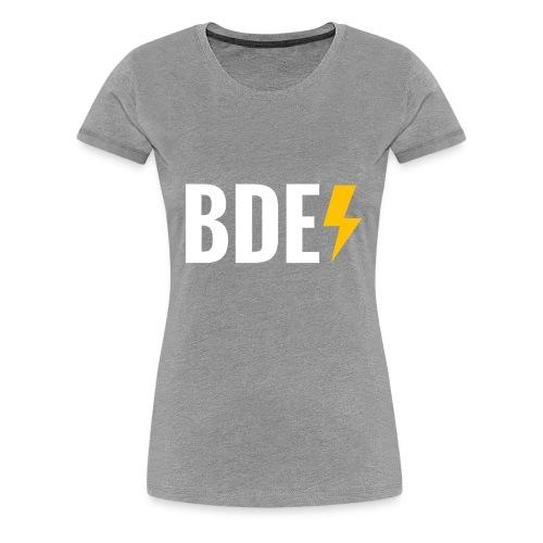 BDE - Women's Premium T-Shirt