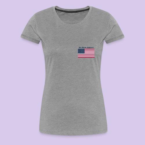 God Bless America - Women's Premium T-Shirt