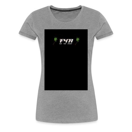FYA - Women's Premium T-Shirt