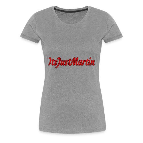 ItsJustMartin - Women's Premium T-Shirt