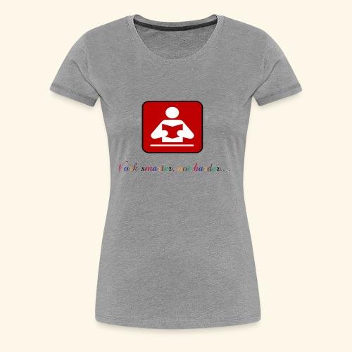 Education your life - Women's Premium T-Shirt