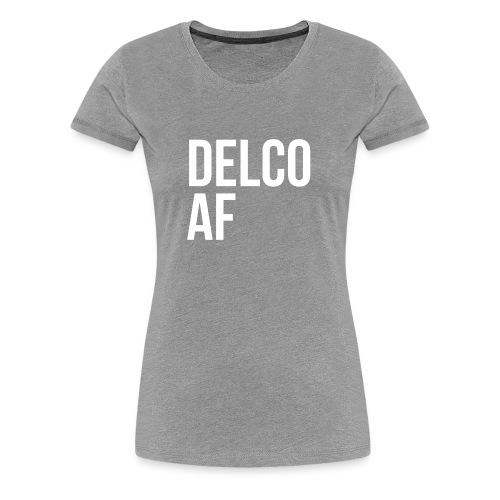 DELCO AF - Women's Premium T-Shirt