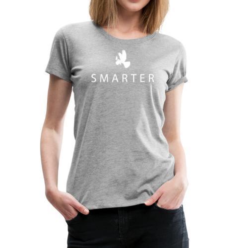 Smarter - Women's Premium T-Shirt