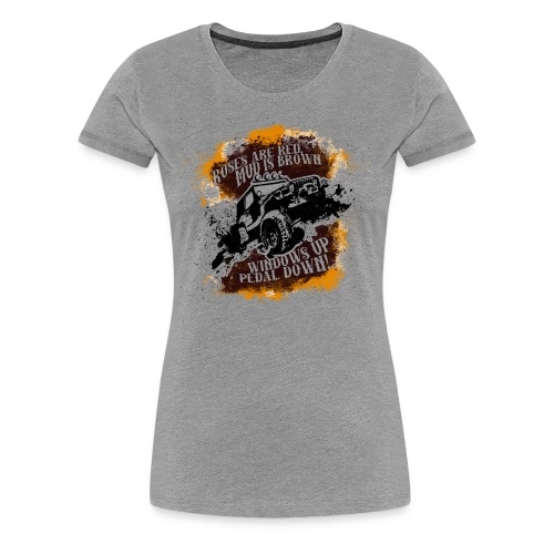 Roses Are Red, Mud Is Brown - Jeep Shirt - Women's Premium T-Shirt