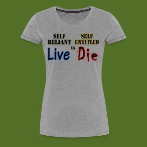 Live or Die - Women's Premium T-Shirt