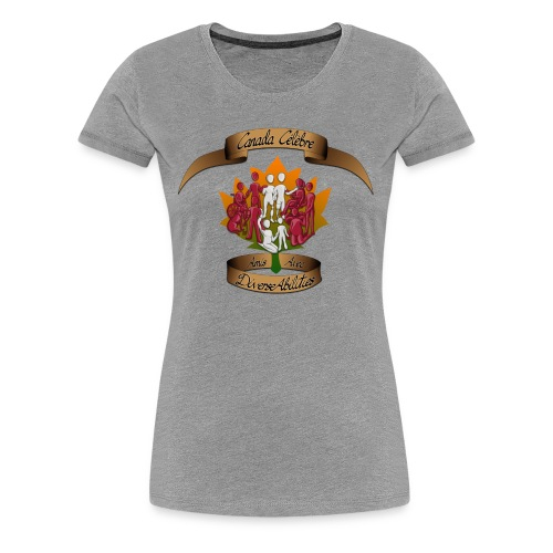 Friends With DiverseAbilities - Canada Celebre - Women's Premium T-Shirt