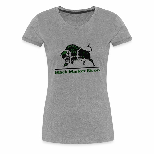 Black Market Bison - Women's Premium T-Shirt