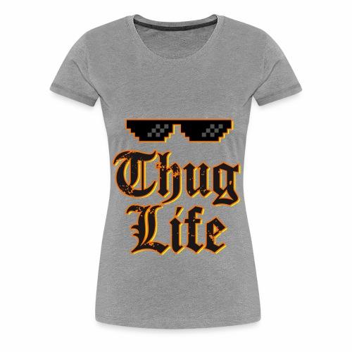 Thug life t-shirt - Women's Premium T-Shirt