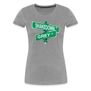 Shakedown and Grey - Women's Premium T-Shirt