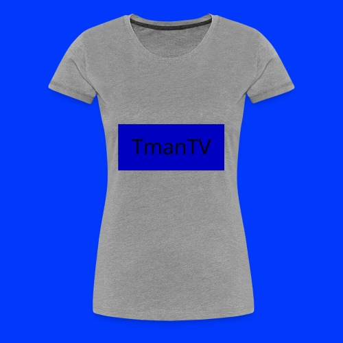 The Favorite - Women's Premium T-Shirt