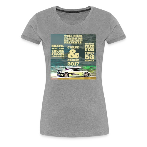 Carve and Cruise '17 - Women's Premium T-Shirt