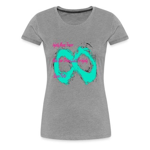 Infinity Quote Shirt | CreateMeInfinity - Women's Premium T-Shirt