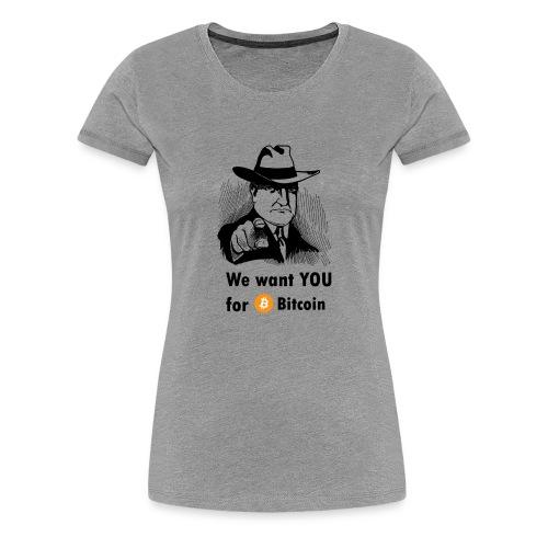 We want you for bitcoin business guy - Women's Premium T-Shirt