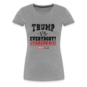 LP Trump Vs Everybody - Women's Premium T-Shirt