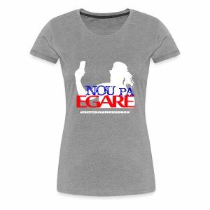 Nou pa egare Collection - Women's Premium T-Shirt